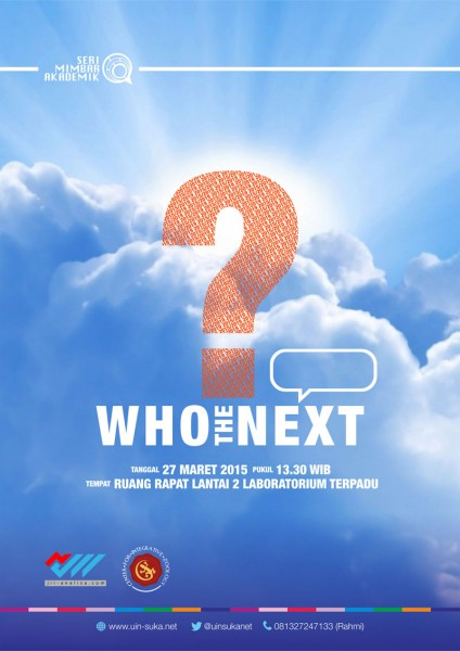 Who the Next - Seri Mimbar Akademik #31