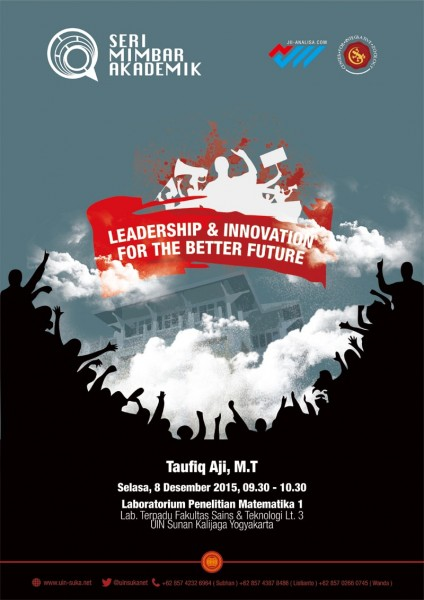 Leadership and innovation for the better future - Seri Mimbar Akademik #36