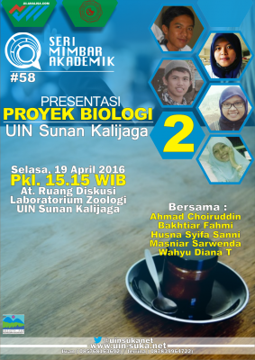 Presentasi Proyek Biologi tahap 2- Seri Mimbar akademik #58